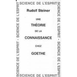 Théorie de la connaissance chez Goethe (Une)