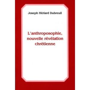 Anthroposophie, nouvelle révélation chrétienne (L')
