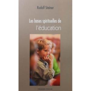 Bases spirituelles de l'éducation (Les)