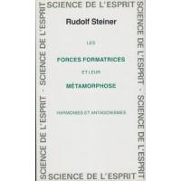 Forces formatrices et leur métamorphose (Les)