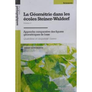 Géometrie dans les écoles Steiner Waldorf-Volume 2 (La)