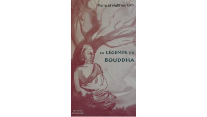 Légende du Bouddha (La)