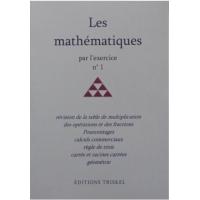 Mathématiques par l'exercice (Les) - No 1