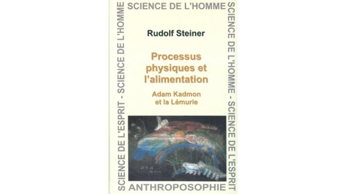 Processus physiques et l'alimentation  Adam Kadmon et la Lémurie