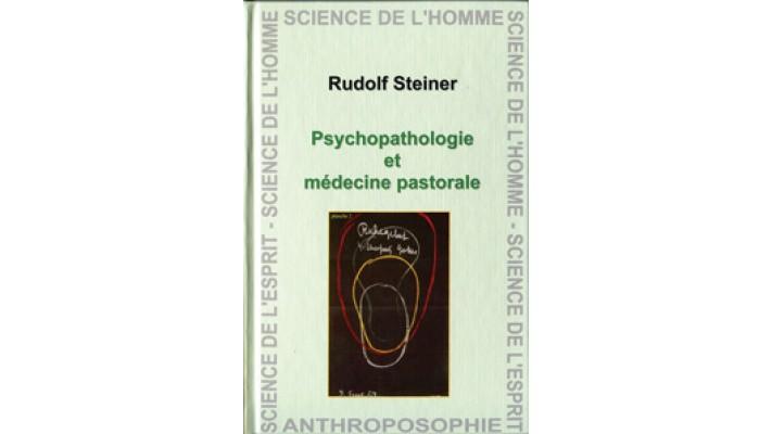 Psychopathologie et médecine pastorale