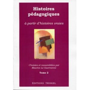 Histoires pédagogiques - Tome 2