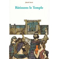 Bâtissons le Temple