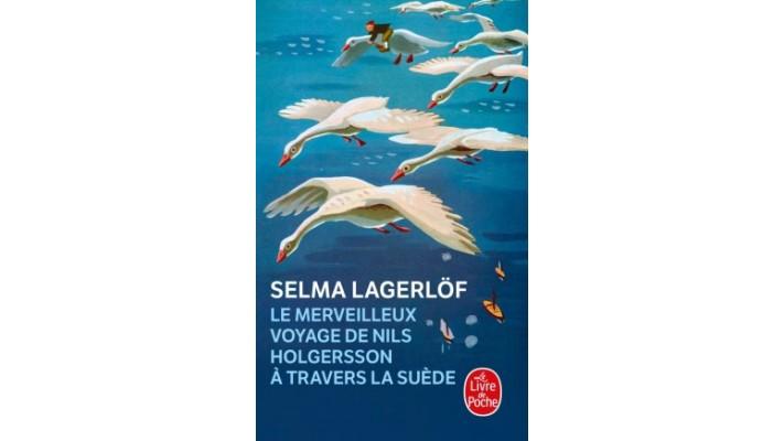 Merveilleux voyage de NIls Holgersson à travers la Suède (Le) - Format poche