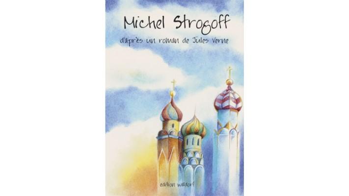 Michel Strogoff d'après un roman de Jules Verne