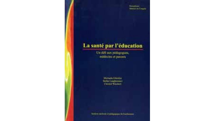 Santé par l'éducation (La)