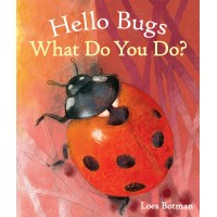 Hello Bugs, What Do You Do ?