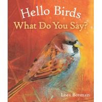 Hello Birds, What Do you Say ?