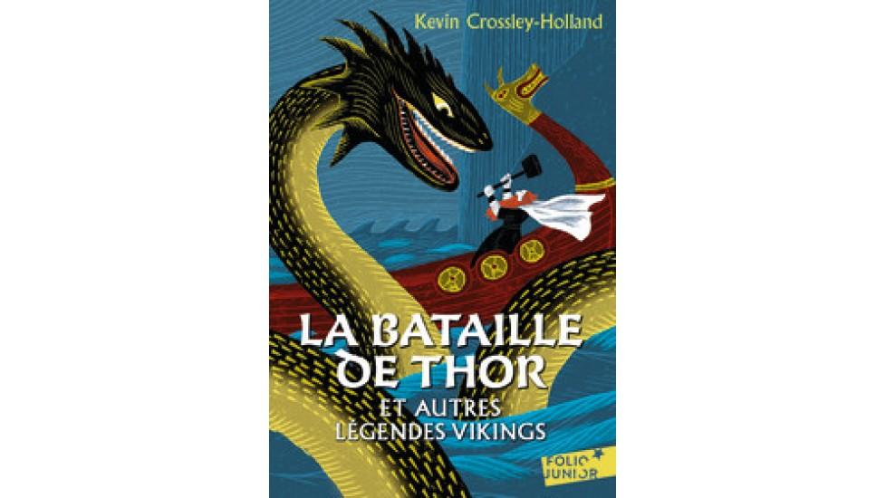 Bataille de Thor (La) et autres légendes Viking