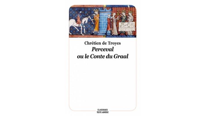 Perceval ou le conte du Graal - Texte abrégé