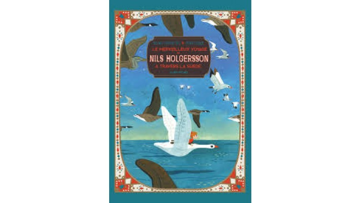 Merveilleux voyage de Nils Holgersson à travers la Suède (Le) - Album