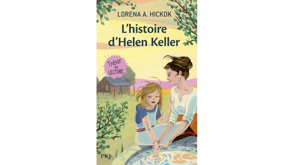 Histoire d'Helen Keller (L'histoire)