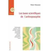 Bases scientifiques de l'anthroposophie (Les)