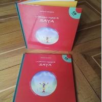 Fabuleux voyage de Saya (Le) - CD inclus