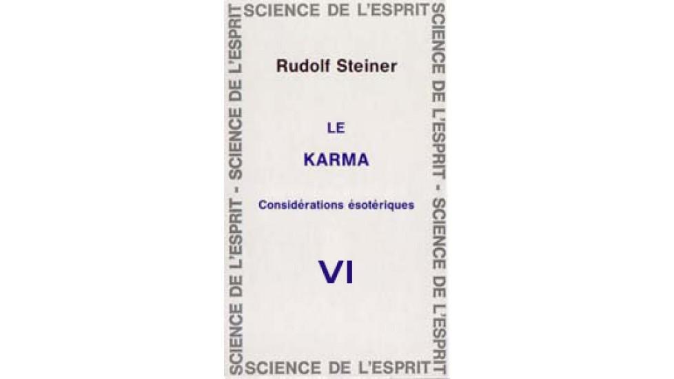Karma VI Considérations ésotériques