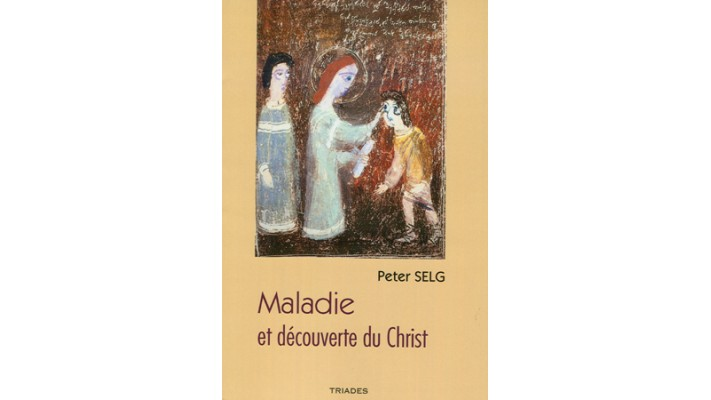 Maladie et découverte du Christ