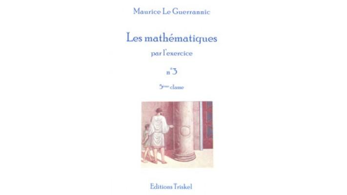 Mathématiques par l'exercice (Les) - No 3 - 5ème classe