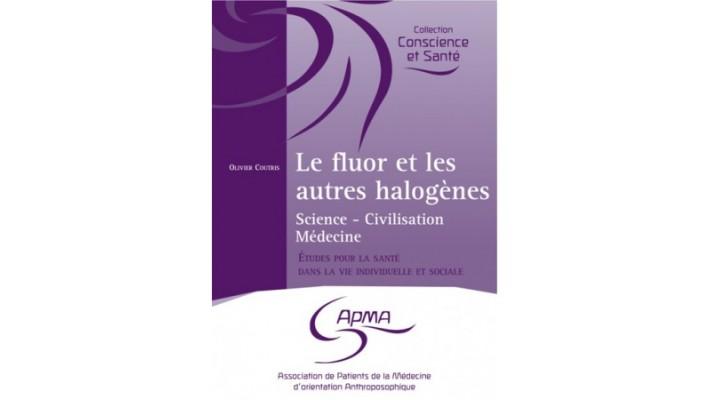 Fluor et les autres halogènes (Le)