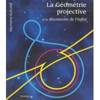 Géométrie projective (La) et la découverte de l'infini