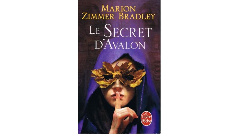 Secret d'Avalon (Le), (cycle D'Avalon ***)