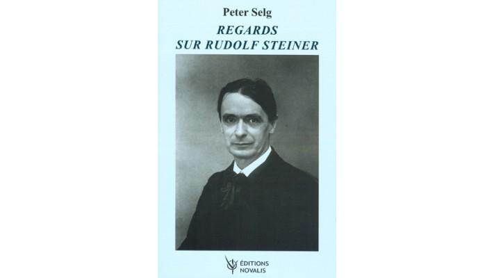Regards sur Rudolf Steiner