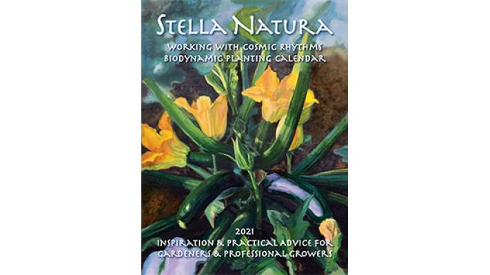 Stella Natura 2021 Biodynamic Planting Calendar
