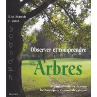 Observer et comprendre les arbres
