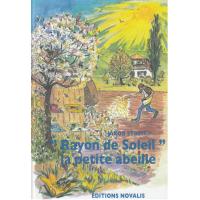 """""""Rayon de soleil"""", la petite abeille"""