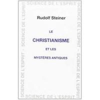 Le christianisme et les mystères antiques