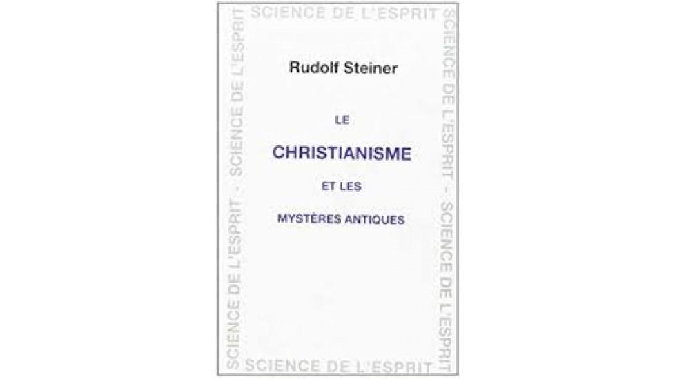 Christianisme et les mystères antiques (Le)