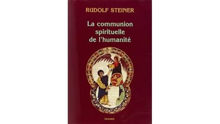 Communion spirituelle de l'humanité (La)