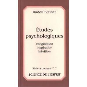 Imagination, inspiration, intuition - Études psychologiques