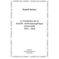 Fondation de la Société Anthropomorphique Universelle 1923-1924 (La)