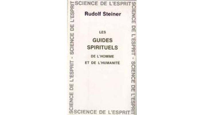 Guides spirituels de l'homme et de l'humanité (Les)
