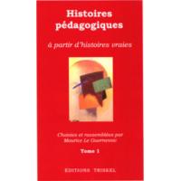 Histoires pédagogiques Tome 1