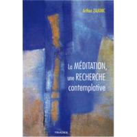 Méditation: une recherche contemplative (La)