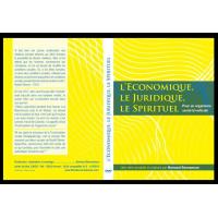 L'Économique, le juridique, le spirituel
