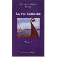 Vie humaine (La) Tome 1