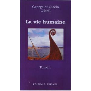 Vie humaine Tome 1  (La)