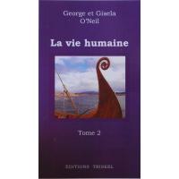 Vie humaine (La)  Tome 2